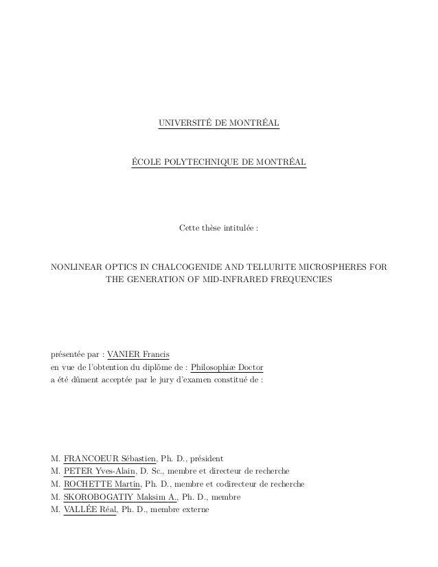 UNIVERSITÉ DE MONTRÉAL ÉCOLE POLYTECHNIQUE DE MONTRÉAL Cette thèse intitulée : NONLINEAR OPTICS IN CHALCOGENIDE AND TELLUR...