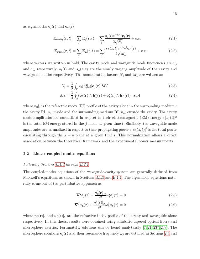15 as eigenmodes ej(r) and eL(r) Ecavity(r, t) = j Ej(r, t) = j aj(t)e−iωjt ej(r) 2 Nj + c.c. (2.1) Eguide(r, t) = L EL(r,...