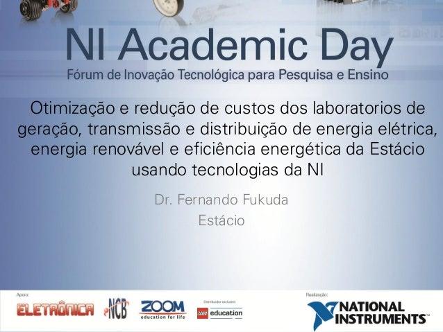 Otimização e redução de custos dos laboratorios de geração, transmissão e distribuição de energia elétrica, energia renová...