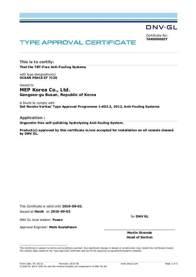 Form code: TA 1411a Revision: 2015-05 www.dnvgl.com Page 1 of 3 © DNV GL 2014. DNV GL and the Horizon Graphic are trademar...