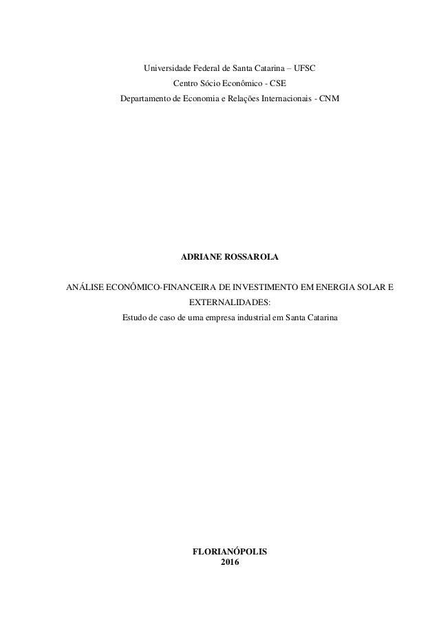 Universidade Federal de Santa Catarina – UFSC Centro Sócio Econômico - CSE Departamento de Economia e Relações Internacion...