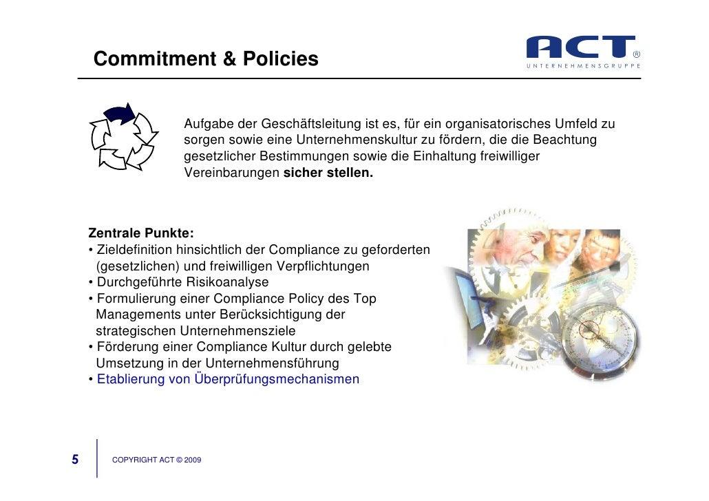 Commitment & Policies                           Aufgabe der Geschäftsleitung ist es, für ein organisatorisches Umfeld zu  ...