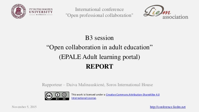 """International conference """"Open professional collaboration"""" B3 session """"Open collaboration in adult education"""" (EPALE Adult..."""
