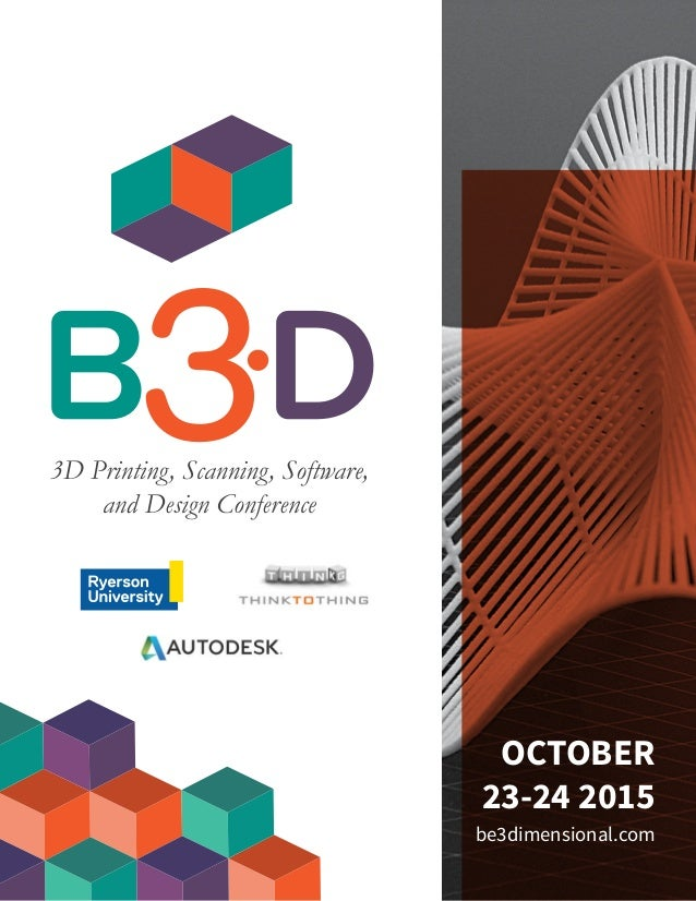 OCTOBER 23-24 2015 be3dimensional.com