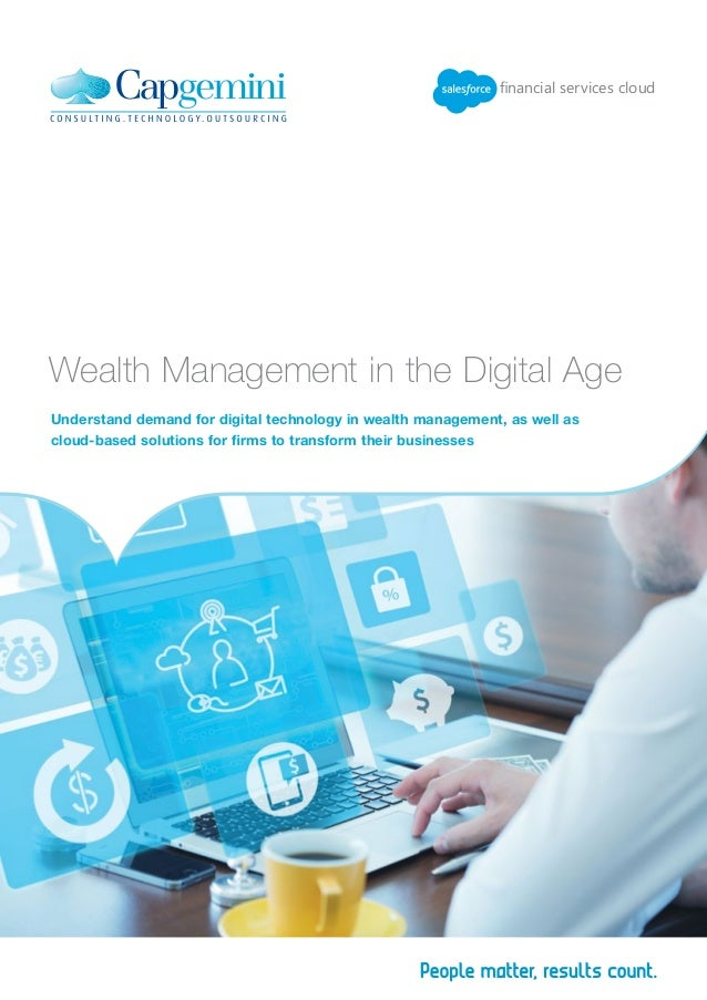 Understand demand for digital technology in wealth management, as well as cloud-based solutions for firms to transform the...