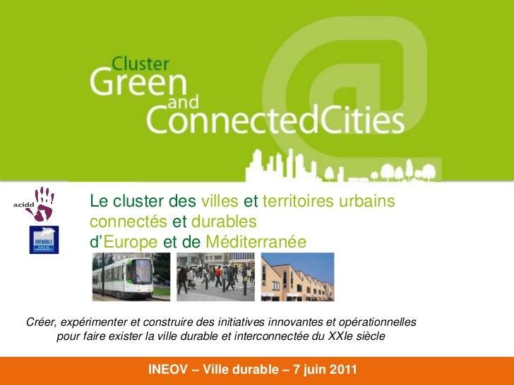 Cluster Green and Connected   Cities               Le cluster des villes et territoires urbains               connectés et...