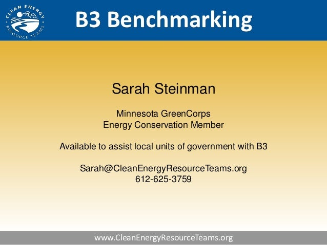 B3 Benchmarking             Sarah Steinman             Minnesota GreenCorps           Energy Conservation MemberAvailable ...