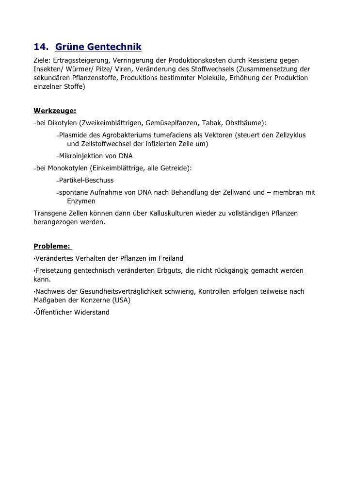 14. Grüne Gentechnik Ziele: Ertragssteigerung, Verringerung der Produktionskosten durch Resistenz gegen Insekten/ Würmer/ ...