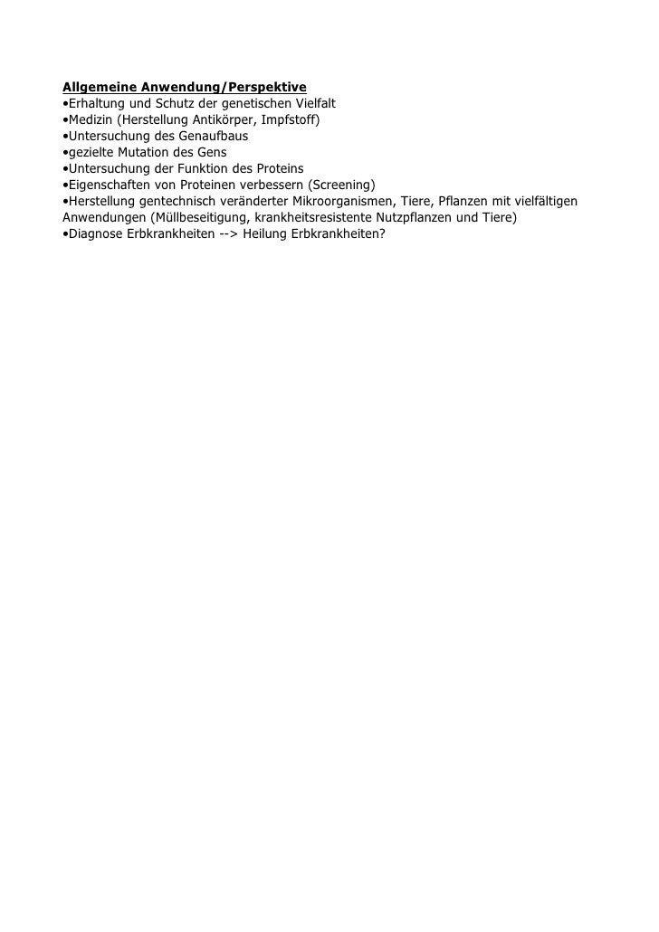 Allgemeine Anwendung/Perspektive •Erhaltung und Schutz der genetischen Vielfalt •Medizin (Herstellung Antikörper, Impfstof...