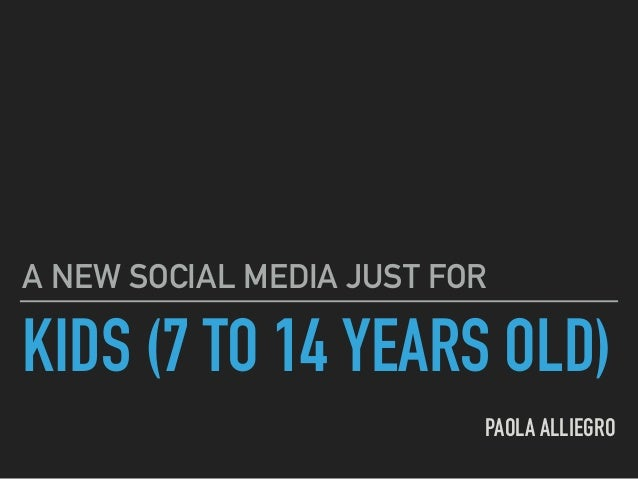 KIDS (7 TO 14 YEARS OLD) PAOLA ALLIEGRO A NEW SOCIAL MEDIA JUST FOR