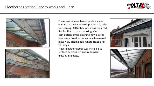 8. Cleethorpes Station Canopy works ...  sc 1 st  SlideShare & Colt Construction Canopy Cleaning