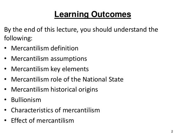 a definition and history of mercantilism The history of capitalism has diverse and much debated roots, but fully-fledged capitalism is generally thought to have emerged in north-west europe, especially in the low countries (mainly present-day flanders and netherlands) and britain, in the sixteenth to seventeenth centuries.