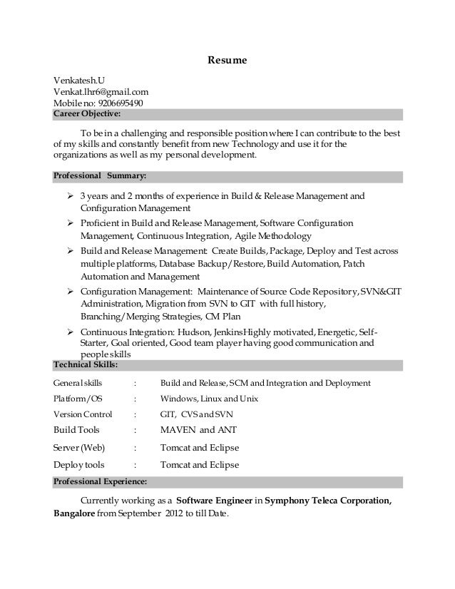 Perfect Resume Venkatesh.U Venkat.lhr6@gmail.com Mobile No: 9206695490 Career ... With Build And Release Engineer Resume