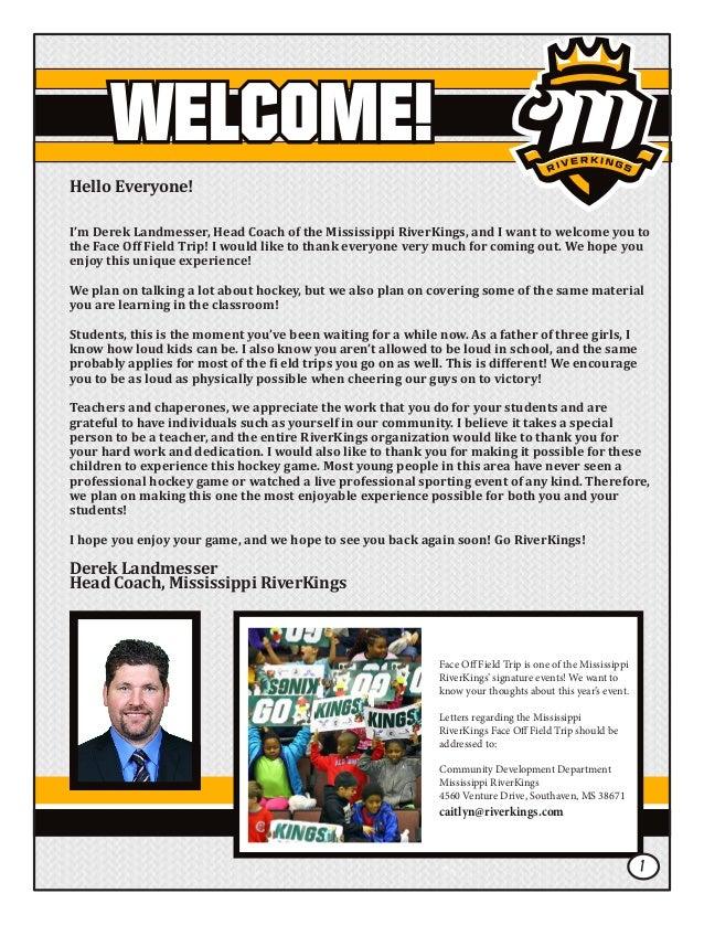 WELCOME! Hello Everyone! I'm Derek Landmesser, Head Coach of the Mississippi RiverKings, and I want to welcome you to the ...