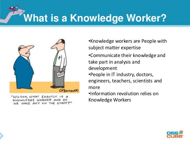 knowledge workers This paper develops a theory that predicts why firms organize their knowledge  workers as employees versus independent contractors and predicts the.