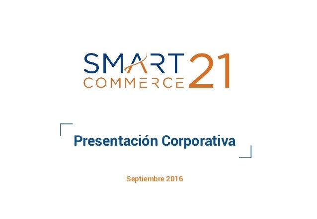 Presentación Corporativa Septiembre 2016