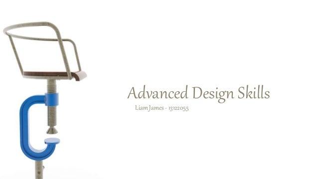 Advanced Design Skills Liam James - 13122055