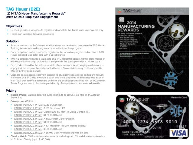 """1 TAG Heuer (B2E) """"2014 TAG Heuer Manufacturing Rewards"""" Drive Sales & Employee Engagement Objectives  Encourage sales as..."""