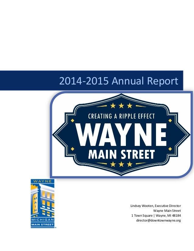 2014-2015 Annual Report Lindsey Wooten, Executive Director Wayne Main Street 1 Town Square | Wayne, MI 48184 director@down...