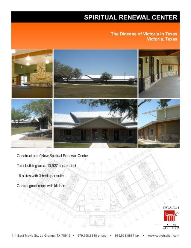 SPIRITUAL RENEWAL CENTER The Diocese of Victoria in Texas Victoria, Texas 111 East Travis St., La Grange, TX 78945 • 979.9...