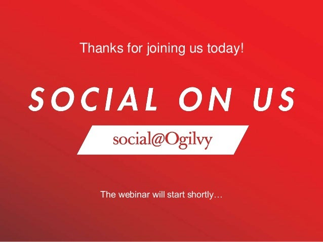 The webinar will start shortly… Thanks for joining us today!