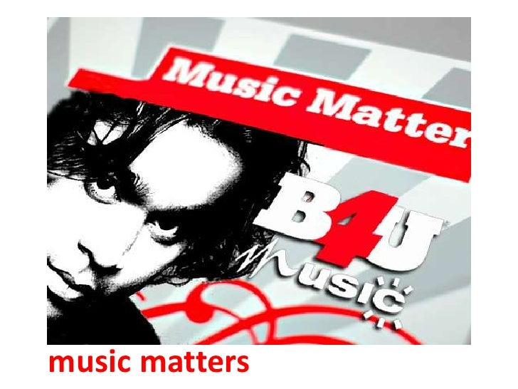 music matters<br />