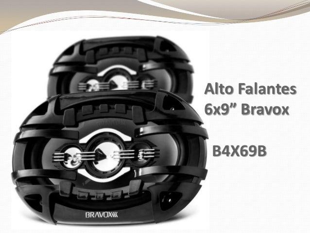 "Alto Falantes 6x9"" Bravox B4X69B"