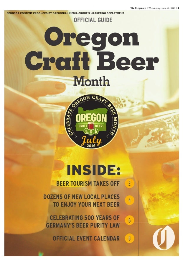 The Oregonian | Wednesday,Wednesday,Wednesday June 29, 2016 | 1 Oregon Craft Beer Month BEER TOURISM TAKES OFF DOZENS OF N...