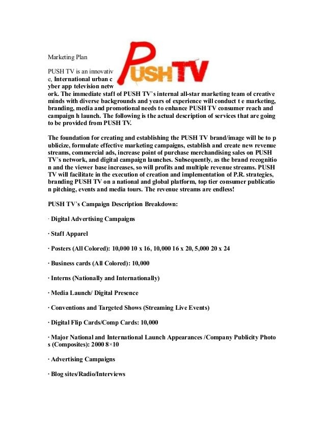 Marketing Plan PUSH TV is an innovativ e, International urban c yber app television netw ork. The immediate staff of PUSH ...