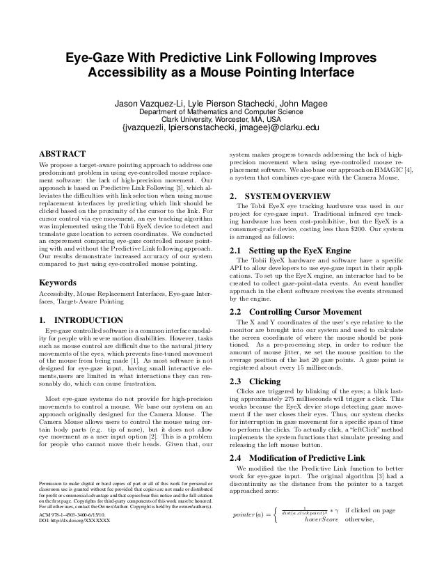 Eye-Gaze With Predictive Link Following Improves Accessibility as a Mouse Pointing Interface Jason Vazquez-Li, Lyle Pierso...