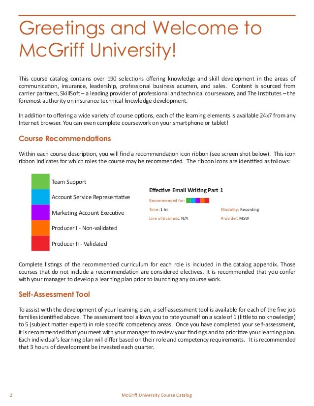 2 McGriff University Course Catalog This course catalog contains over 190 selections offering knowledge and skill developm...