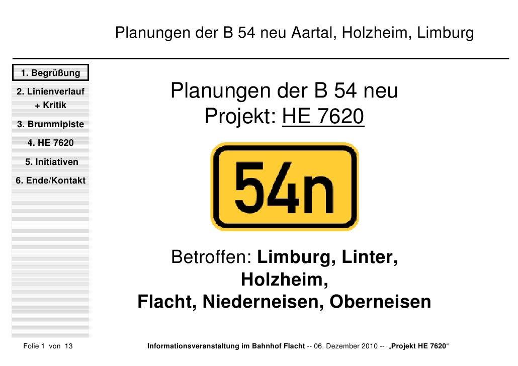 Planungen der B 54 neu Aartal, Holzheim, Limburg 1. Begrüßung2. Linienverlauf     + Kritik                             Pla...