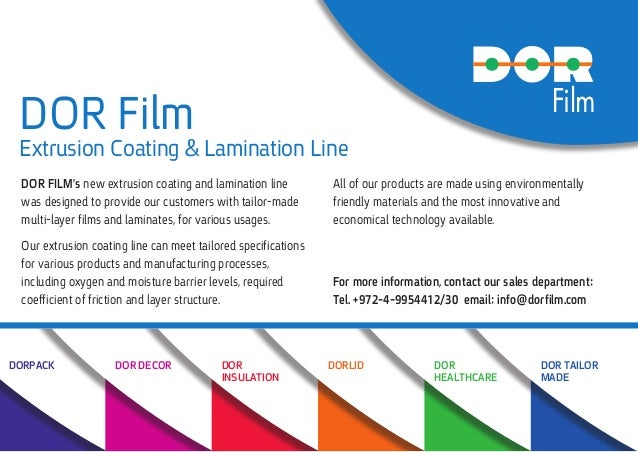 DORPACK DOR DECOR DORLID DOR HEALTHCARE DOR TAILOR MADE DOR INSULATION Film ‫‏‬DOR Film Extrusion Coating & Lamination Lin...