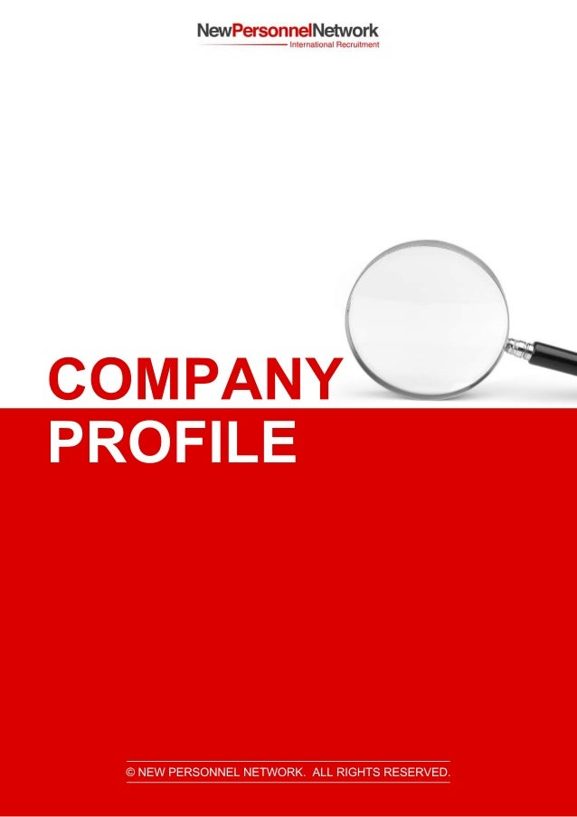 COMPANY PROFILE ©NEW PERSONNELNETWORK.ALLRIGHTSRESERVED.