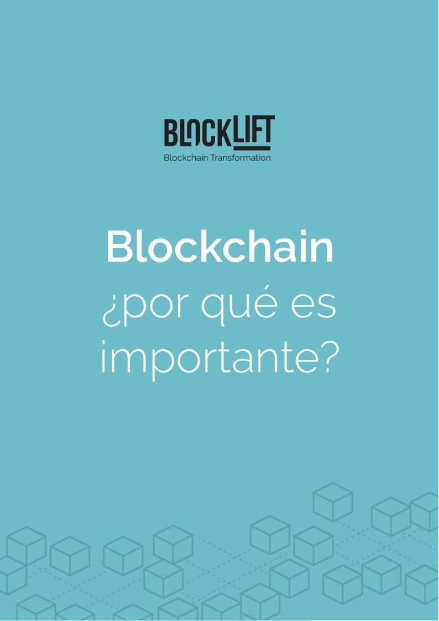 Blockchain ¿por qué es importante?