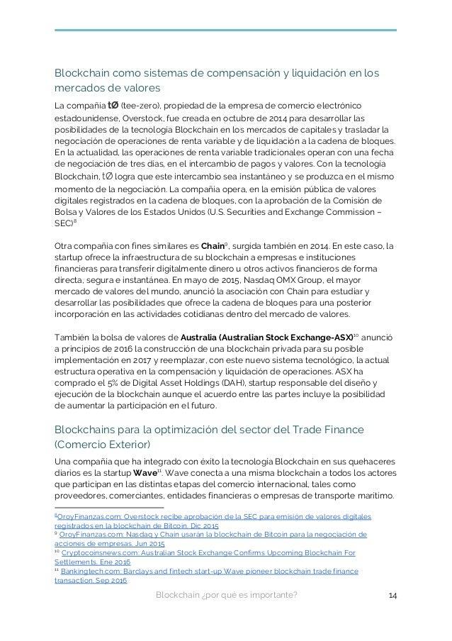 Blockchain como sistemas de compensación y liquidación en los mercados de valores La compañía tØ (tee-zero), propiedad de ...