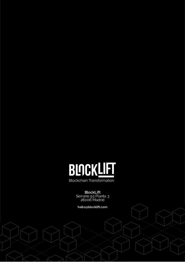 BlockLift Serrano 93 Planta 3 28006 Madrid hello@blocklift.com