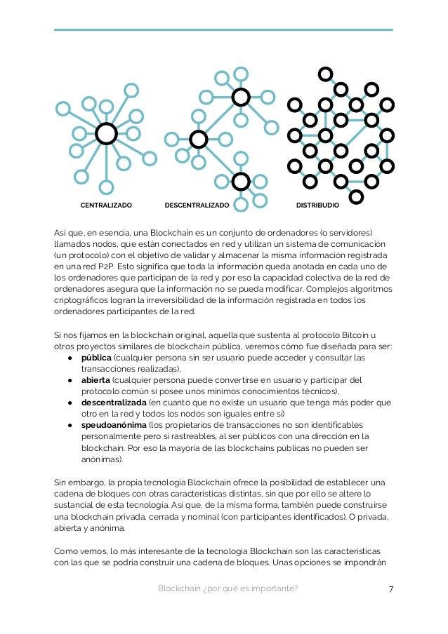 Así que, en esencia, una Blockchain es un conjunto de ordenadores (o servidores) llamados nodos, que están conectados en r...