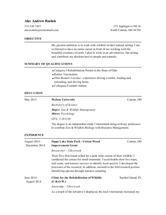 alec andrew roshek objective my greatest ambition is to work with wildlife in their natural setting - Sample Wildlife Biologist Resume