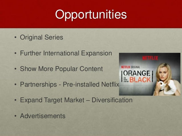 netflix weaknesses Ebscohost serves thousands of libraries with premium essays, articles and other content including netflix, inc swot analysis.