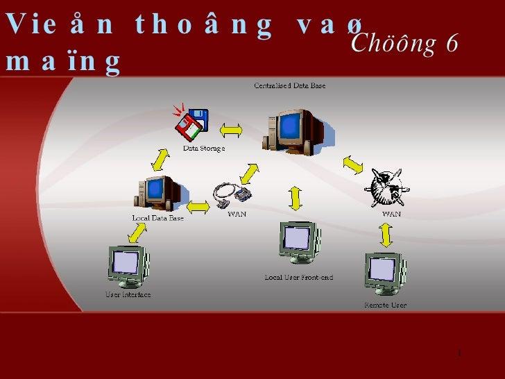 Chöông 6 Vieån thoâng vaø maïng