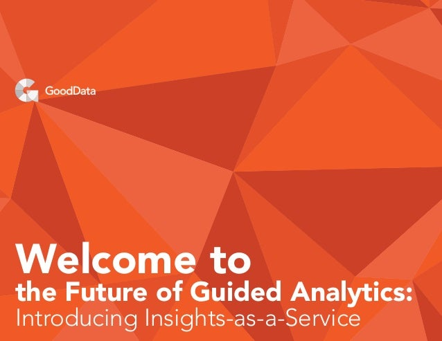 Welcome to the Future of Guided Analytics: Introducing Insights-as-a-Service