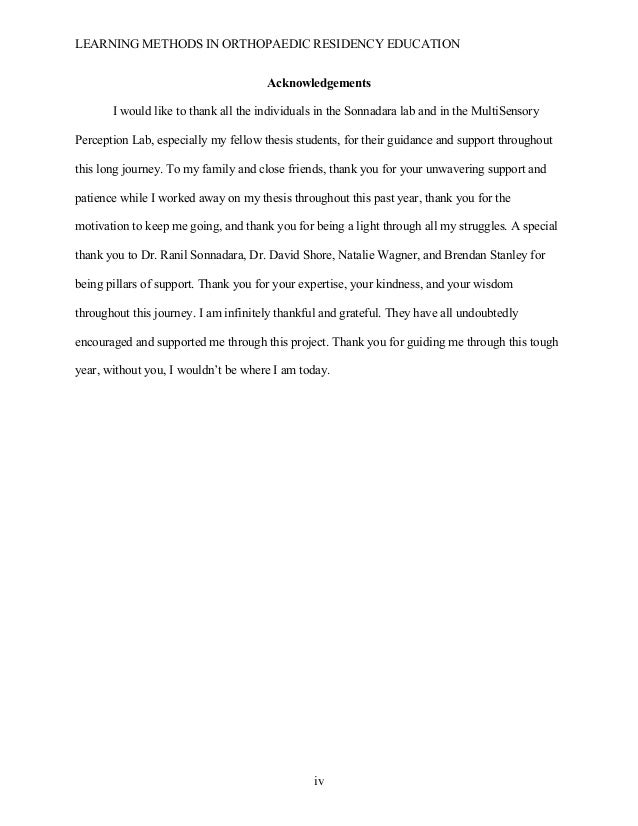 LEARNING METHODS IN ORTHOPAEDIC RESIDENCY EDUCATION  iv Acknowledgements I would like to thank all the individuals in the...