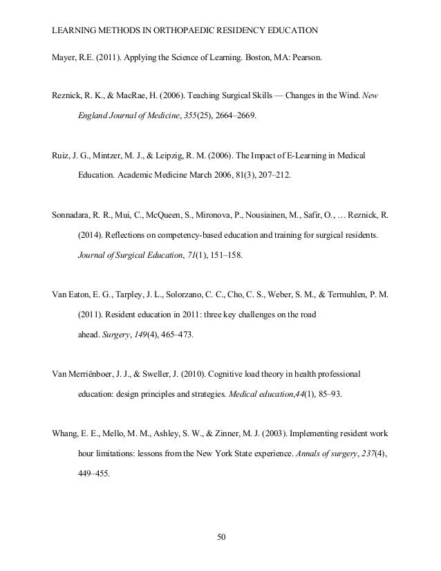 LEARNING METHODS IN ORTHOPAEDIC RESIDENCY EDUCATION  50 Mayer, R.E. (2011). Applying the Science of Learning. Boston, MA:...