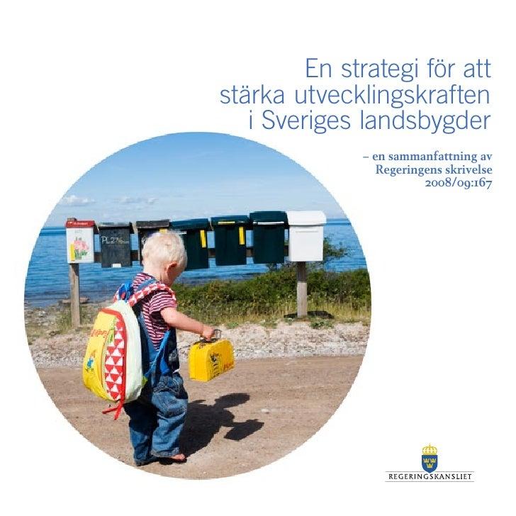 En strategi för att stärka utvecklingskraften   – en sammanfattning    i Sveriges landsbygder               – en sammanfat...