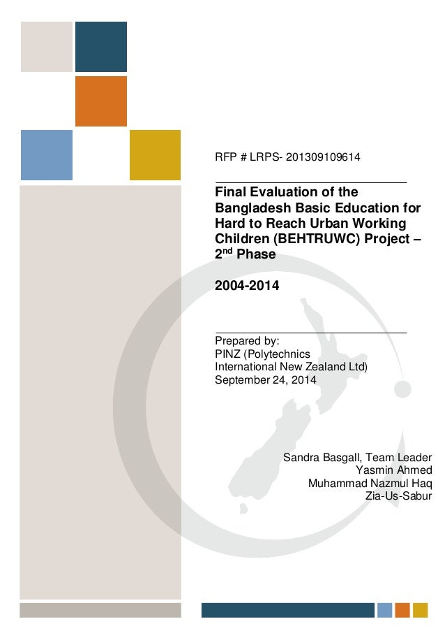 RFP # LRPS- 201309109614 Final Evaluation of the Bangladesh Basic Education for Hard to Reach Urban Working Children (BEHT...