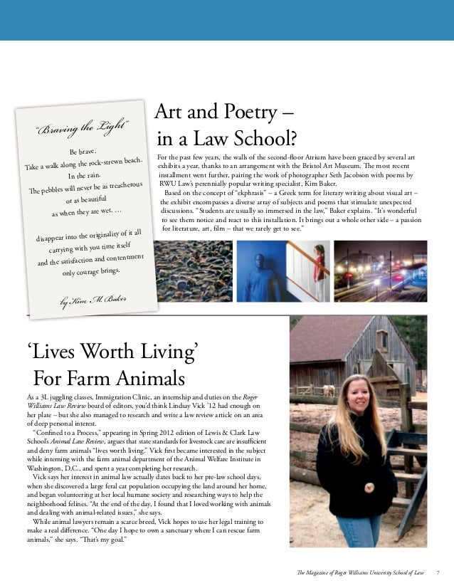 The Magazine of Roger Williams University School of Law 7 Art and Poetry – in a Law School? For the past few years, the wa...