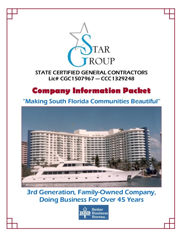 "STATE CERTIFIED GENERAL CONTRACTORS Lic# CGC1507967 — CCC1329248 Company Information Packet ""Making South Florida Communit..."