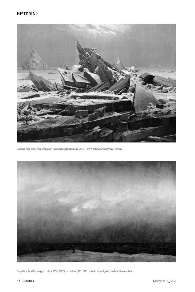 10 La Pupila AGOSTO 2014 nº 32 historia Caspar David Friedrich, Rocas cretáceas en Rügen, 1818. Óleo sobre lienzo, 90,5 x ...
