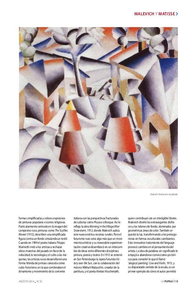 La Pupila 15AGOSTO 2014 nº 32 MALEVICH Y MATISSE Malevich. Mañana en el poblado. formas simplificadas y colores expresivos...